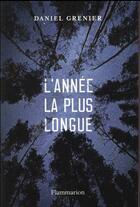 Couverture du livre « L'année la plus longue » de Daniel Grenier aux éditions Flammarion