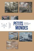 Couverture du livre « Petits mondes ; miniatures strasbourgeoises du XVIIe siècle » de Collectif aux éditions Mamc Strasbourg
