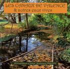 Couverture du livre « Les canaux de Valence : & autres eaux vives » de Dominique Errante aux éditions Peuple Libre