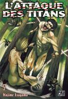 Couverture du livre « L'attaque des titans T.7 » de Hajime Isayama aux éditions Pika