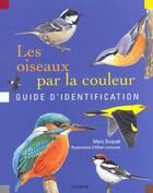 Couverture du livre « Oiseaux Par La Couleur (Les) » de Marc Duquet aux éditions La Martiniere