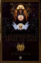 Couverture du livre « Le tarot des rêves de Gaïa » de Ravynne Phelan aux éditions Vega