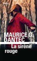 Couverture du livre « La sirène rouge » de Maurice G. Dantec aux éditions Gallimard