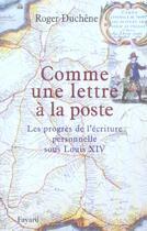 Couverture du livre « Comme une lettre a la poste » de Roger Duchene aux éditions Fayard