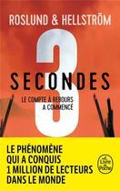 Couverture du livre « 3 secondes ; le compte à rebours a commencé » de Anders Roslund et Borge Hellstrom aux éditions Lgf