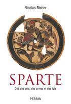 Couverture du livre « Histoire de Sparte » de Nicolas Richer aux éditions Perrin
