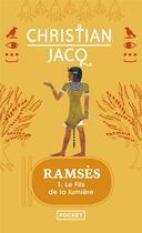 Couverture du livre « Ramsès t.1 ; le fils de la lumière » de Christian Jacq aux éditions Pocket