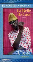 Couverture du livre « La belle de Casa » de In Koli Jean Bofane aux éditions Actes Sud