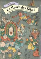 Couverture du livre « Le musée des Yôkai » de Koichi Yumoto aux éditions Sully