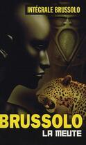 Couverture du livre « La meute » de Brussolo-S aux éditions Vauvenargues