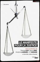 Couverture du livre « Manifeste pour la justice » de Thomas Clay aux éditions Cherche Midi