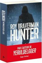 Couverture du livre « Hunter » de Roy Braverman aux éditions Hugo