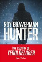 Couverture du livre « Hunter » de Roy Braverman aux éditions Hugo