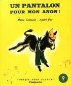 Couverture du livre « Un pantalon pour mon anon » de Andre Pec et Marie Colmont aux éditions Flammarion