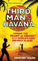 Couverture du livre « Third Man in Havana » de Rodwell Tom aux éditions Icon Books Digital