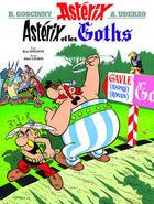 Couverture du livre « Astérix t.3 ; Astérix et les Goths » de Rene Goscinny et Albert Uderzo aux éditions Hachette