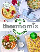 Couverture du livre « Thermomix : recettes végétariennes » de Fabrice Veigas et Pauline Dubois-Platet aux éditions Larousse