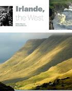 Couverture du livre « Irlande, the west » de Bernard Berrou et Didier Houeix aux éditions Locus Solus