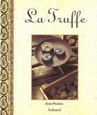 Couverture du livre « Truffe (La) » de Jean Pagnol aux éditions La Martiniere