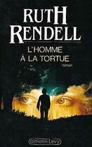 Couverture du livre « L'homme a la tortue » de Ruth Rendell aux éditions Calmann-levy