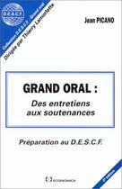 Couverture du livre « Grand Oral Prepa Descf » de Jean Picano aux éditions Economica