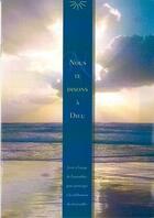 Couverture du livre « Nous te disons à Dieu » de Collectif aux éditions Signe