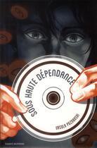 Couverture du livre « Sous haute dépendance » de Ursula Poznanski aux éditions Bayard Jeunesse