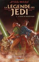 Couverture du livre « Star Wars - la légende des Jedi t.3 ; le sacre de Freedon Nadd » de Christian Gossett et Denis Rodier et Tom Veitch et Tony Akins aux éditions Delcourt