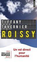 Couverture du livre « Roissy » de Tiffany Tavernier aux éditions Points