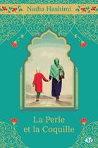 Couverture du livre « La perle et la coquille » de Nadia Hashimi aux éditions Hauteville