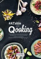 Couverture du livre « #atable avec Qooking » de Jean Dumas aux éditions Favre