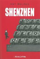 Couverture du livre « Shenzhen » de Guy Delisle aux éditions L'association