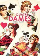 Couverture du livre « Quatre dames » de Mireille Clapot aux éditions Thot