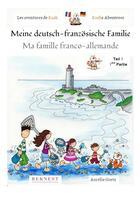 Couverture du livre « Les aventures de Kazh ; ma famille franco-allemande / meine deutsch-französische Familie t.1 » de Aurelie Guetz aux éditions Bernest