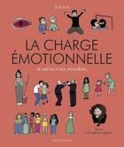 Couverture du livre « La charge émotionnelle et autres trucs invisibles » de Emma aux éditions Massot Editions