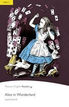 Couverture du livre « Alice in Wonderland ; level 2 » de Lewis Carroll aux éditions Pearson