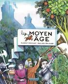 Couverture du livre « Le Moyen âge » de Florent Chavouet et Philippe Brochard aux éditions Ecole Des Loisirs