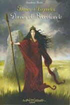 Couverture du livre « Féeries et légendes des dames de Brocéliande » de Sandrine Gestin aux éditions Au Bord Des Continents