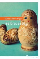 Couverture du livre « Les bracassées » de Marie-Sabine Roger aux éditions Rouergue