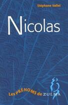 Couverture du livre « Nicolas » de Stephane Vallet aux éditions Zulma
