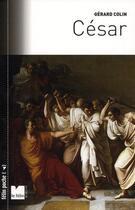 Couverture du livre « César » de Gerard Colin aux éditions Felin