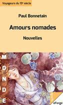Couverture du livre « Amours nomades » de Paul Bonnetain aux éditions Eforge