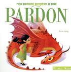 Couverture du livre « Mon dragon apprend à dire pardon » de Lang Anna aux éditions Hachette Enfants