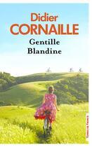 Couverture du livre « Gentille Blandine » de Didier Cornaille aux éditions Presses De La Cite