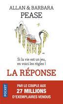Couverture du livre « La réponse » de Barbara Pease et Allan Pease aux éditions Pocket