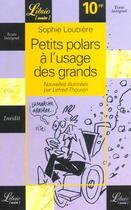 Couverture du livre « Petits polars à l'usage des grands » de Sophie Loubiere aux éditions J'ai Lu