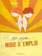 Couverture du livre « Zizi, zézette, mode d'emploi » de Michael Escoffier et Severine Duchesne aux éditions Frimousse