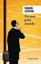 Couverture du livre « Un tout petit monde » de David Lodge aux éditions Rivages