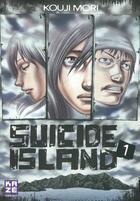Couverture du livre « Suicide island T.1 » de Kouji Mori aux éditions Kaze