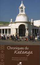 Couverture du livre « Chroniques du Katanga » de Dominique Ranaivoson aux éditions Sepia